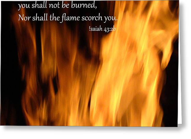 Isaiah Digital Greeting Cards - Isaiah 43 2 Fire Greeting Card by Beverly Guilliams