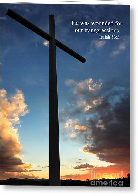 Isaiah 53-5 Greeting Card by James Eddy