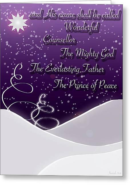 Isaiah Digital Greeting Cards - Isaiah Chapter 9 Verse 6 Christmas Card Greeting Card by Lisa Knechtel