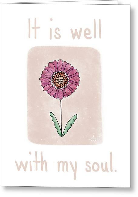 It Is Well Greeting Card by Christina Steward