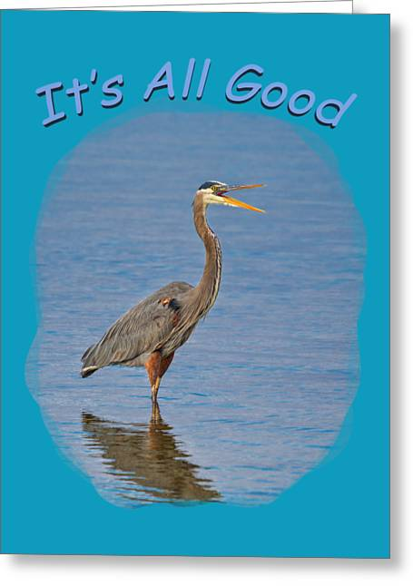 Apparel Greeting Cards - Its All Good 2 Greeting Card by John Bailey