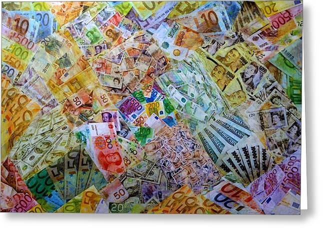 Wealth Mixed Media Greeting Cards - Its Just Money I Greeting Card by John  Nolan