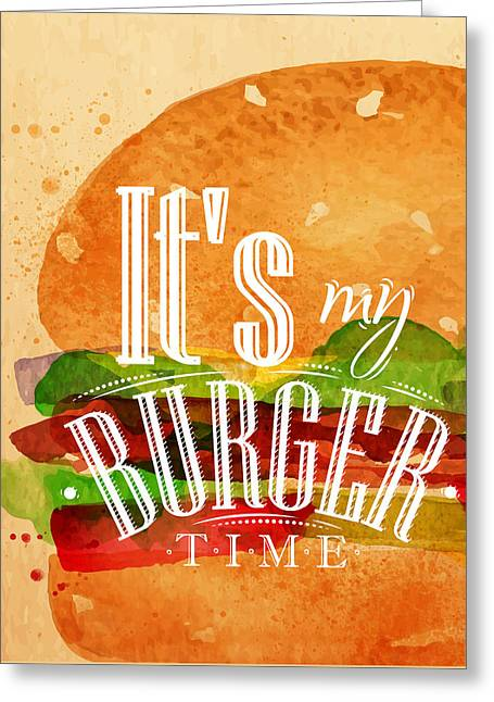 It's My Burger Time Greeting Card by Aloke Design