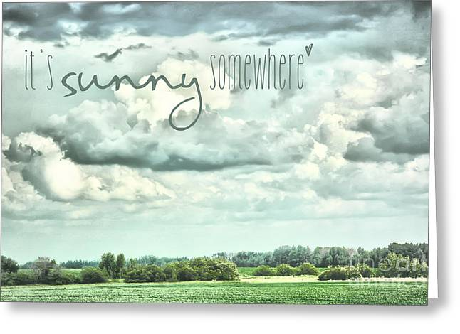 Texting Greeting Cards - Its Sunny Somewhere Greeting Card by Lori Frostad