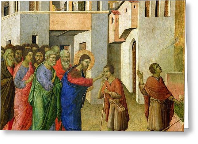 Blind Eyes Greeting Cards - Jesus Opens the Eyes of a Man Born Blind Greeting Card by Duccio di Buoninsegna