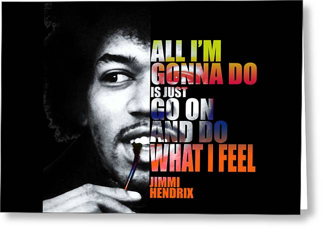 Bedroom Art Greeting Cards - Jimi Hendrix Quotes Greeting Card by Nostalgic Art