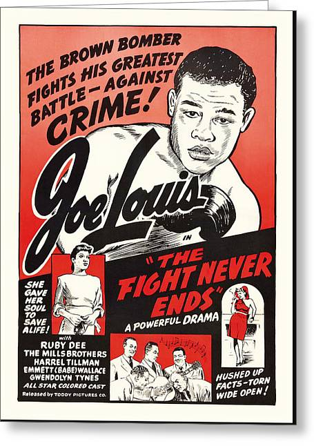 1949 Movies Greeting Cards - Joe Lous in The Fight Never Ends 1949 Greeting Card by Mountain Dreams