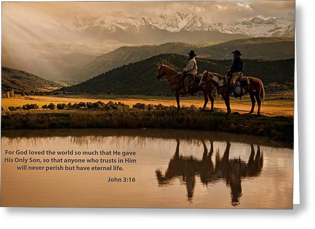 John 3 16 Scripture And Picture Greeting Card by Ken Smith