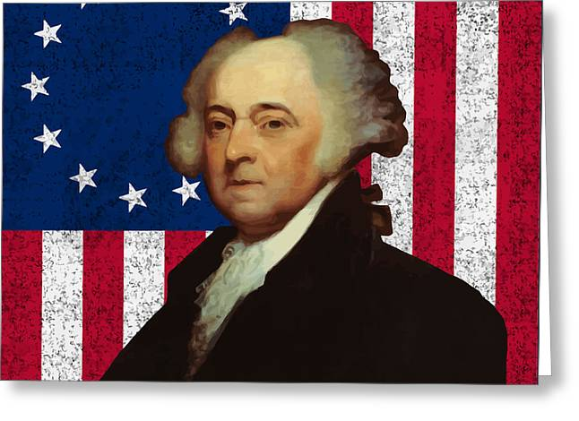 Adam Greeting Cards - John Adams and The American Flag Greeting Card by War Is Hell Store