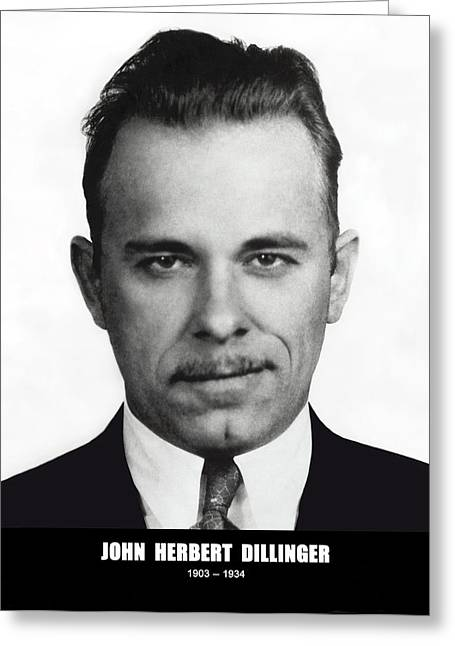 Hoover Greeting Cards - JOHN DILLINGER - BANK ROBBER and GANG LEADER Greeting Card by Daniel Hagerman