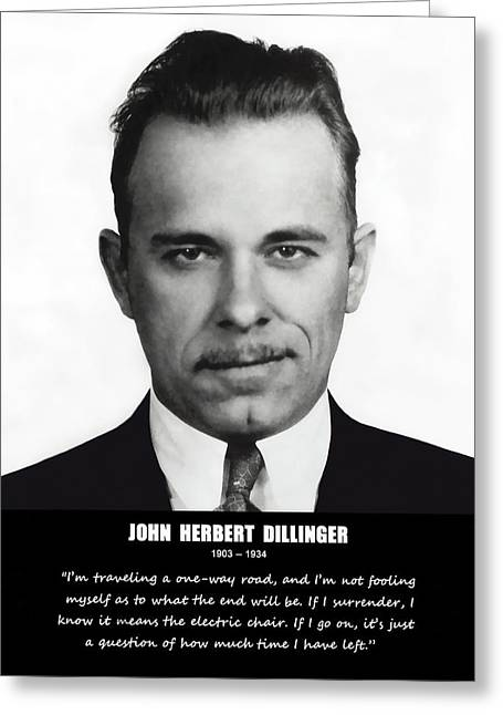 Great Depression Greeting Cards - JOHN DILLINGER -- Public Enemy No. 1 Greeting Card by Daniel Hagerman