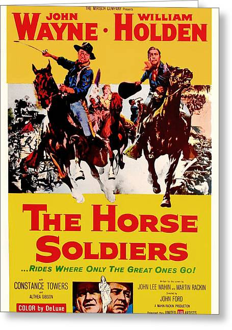 The Horse Greeting Cards - John Wayne and William Holden in The Horse Soldiers 1959 Greeting Card by Mountain Dreams