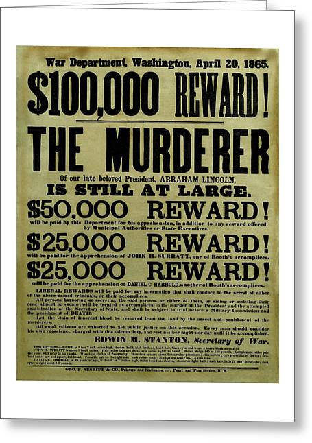 Civil War History Greeting Cards - John Wilkes Booth Wanted Poster Greeting Card by War Is Hell Store