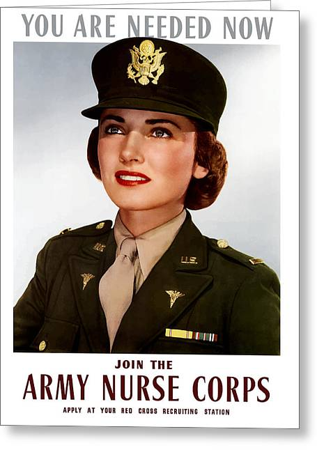 Stored Greeting Cards - Join The Army Nurse Corps Greeting Card by War Is Hell Store
