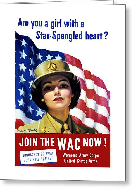 American Flag Art Greeting Cards - Join The WAC Now Greeting Card by War Is Hell Store