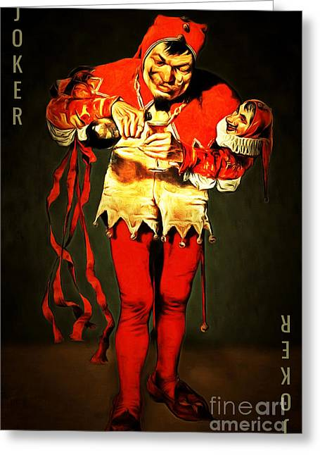 Pastimes Greeting Cards - Jokers Wild 20150707text Greeting Card by Wingsdomain Art and Photography