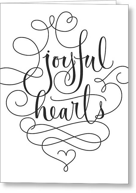 Joyful Hearts Lettering With Scrollwork Greeting Card by Gillham Studios