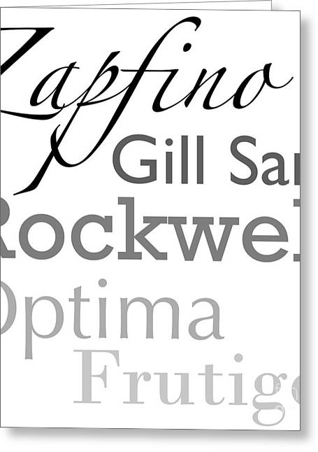 Ligature Greeting Cards - Just My Type I Greeting Card by Mindy Sommers