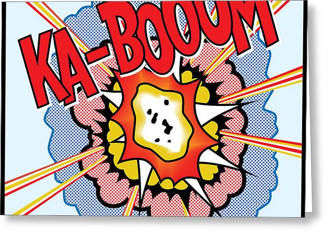 Ka-Booom Greeting Card by Gary Grayson
