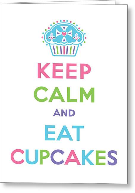 Bakery Poster Greeting Cards - Keep Calm and Eat Cupcakes - multi pastel Greeting Card by Andi Bird