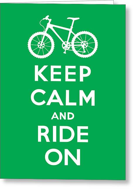 Keep Calm And Ride On - Mountain Bike - Green Greeting Card by Andi Bird
