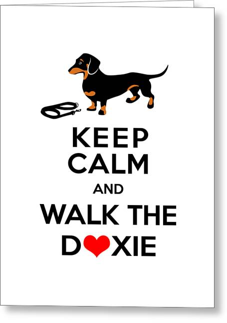 Black And Tan Dachshund Greeting Cards - Keep Calm and Walk the Doxie Greeting Card by Antique Images