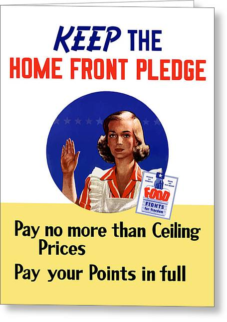 Conservation Greeting Cards - Keep The Home Front Pledge Greeting Card by War Is Hell Store