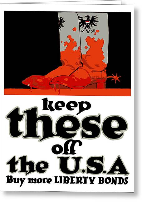 Ww1 Greeting Cards - Keep These Off The USA Greeting Card by War Is Hell Store
