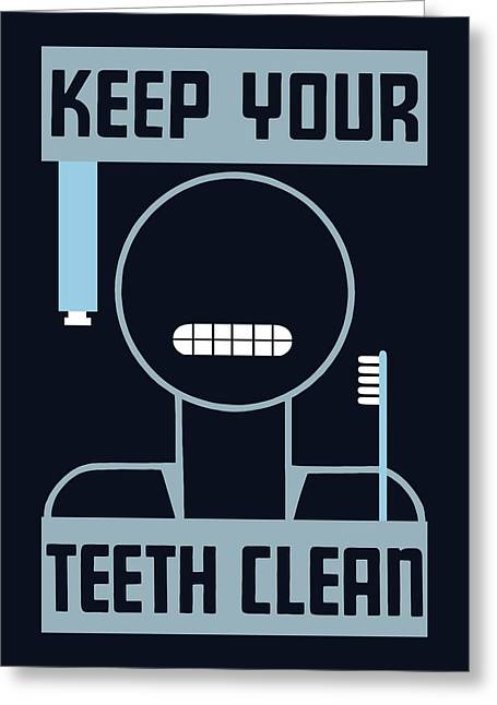 Medical Greeting Cards - Keep Your Teeth Clean - WPA Greeting Card by War Is Hell Store