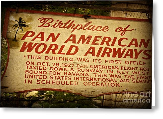 Airways Greeting Cards - Key West Florida - Pan American Airways Birthplace Sign Greeting Card by John Stephens