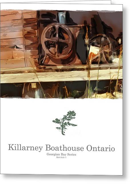 Junk Mixed Media Greeting Cards - Killarney  Ontario Boathouse Poster Series Greeting Card by Bob Salo