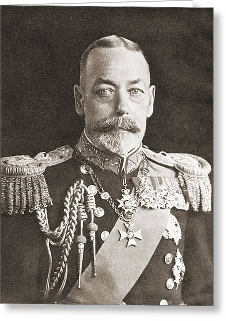 British Royalty Greeting Cards - King George V. George Frederick Ernest Greeting Card by Vintage Design Pics