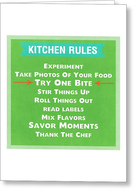 Kitchen Rules Greeting Card by Linda Woods