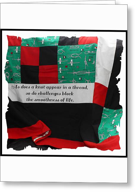 Pretty Quilts Tapestries - Textiles Greeting Cards - Knots on a Quilt with Quote Greeting Card by Barbara Griffin