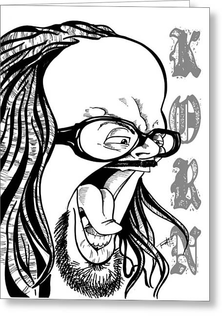 I Roate This Drawings Greeting Cards - Korn Greeting Card by Big Mike Roate