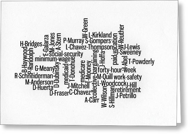 Word Cloud Greeting Cards - Labor Day - Thanks to those who lead Greeting Card by David Bearden