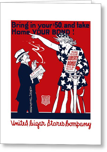 Lady Liberty War Bonds - Ww1 Greeting Card by War Is Hell Store
