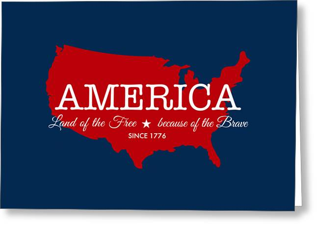Red White And Blue Digital Greeting Cards - Land of the Free Greeting Card by Nancy Ingersoll