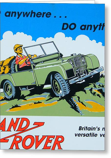 Off-road Greeting Cards - LandRover Advert - Go anywhere.....Do anything Greeting Card by Nomad Art And  Design