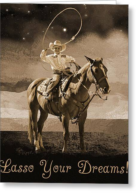 Lasso Your Dreams Greeting Card by Shannon Story