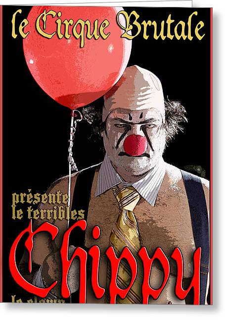 Circus Graphics Greeting Cards - Le Cirque Brutale Chippy Greeting Card by H James Hoff