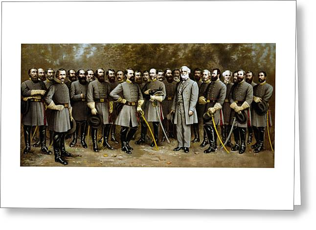 Rebel Greeting Cards - Robert E. Lee and His Generals Greeting Card by War Is Hell Store