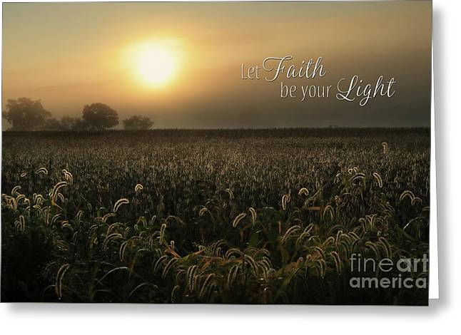 Let Faith Be Your Light Greeting Card by Lori Deiter