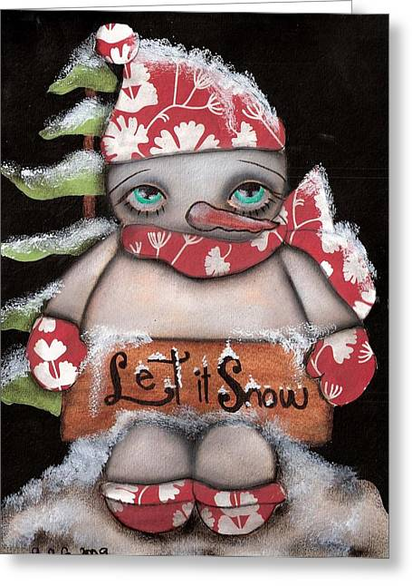 Paiting Greeting Cards - Let it Snow 2 Greeting Card by  Abril Andrade Griffith