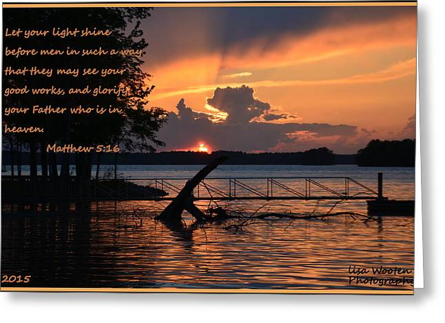 Religion Greeting Cards - Let Your Light Shine Matthew 5 16 Greeting Card by Lisa Wooten