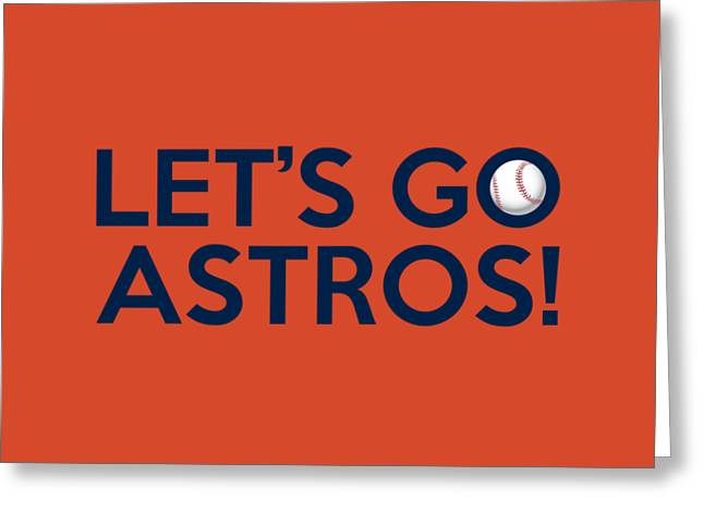Baseball Bat Greeting Cards - Lets Go Astros Greeting Card by Florian Rodarte