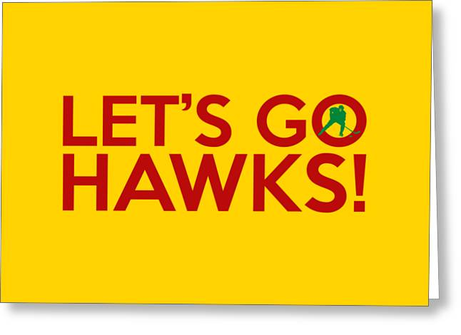 Let's Go Hawks Greeting Card by Florian Rodarte