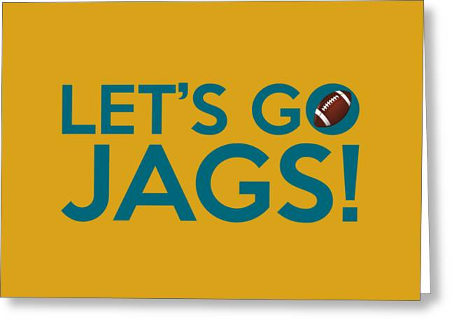 Jaguars Greeting Cards - Lets Go Jags Greeting Card by Florian Rodarte
