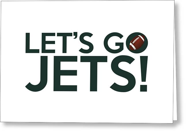 Ny Jets Logo Greeting Cards - Lets Go Jets Greeting Card by Florian Rodarte