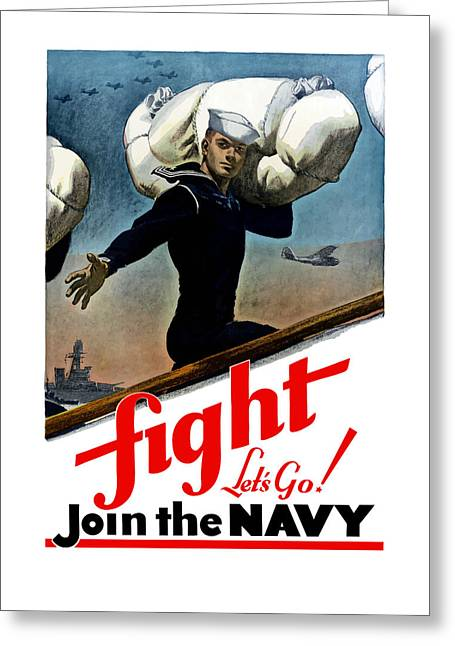 Let's Go Join The Navy Greeting Card by War Is Hell Store